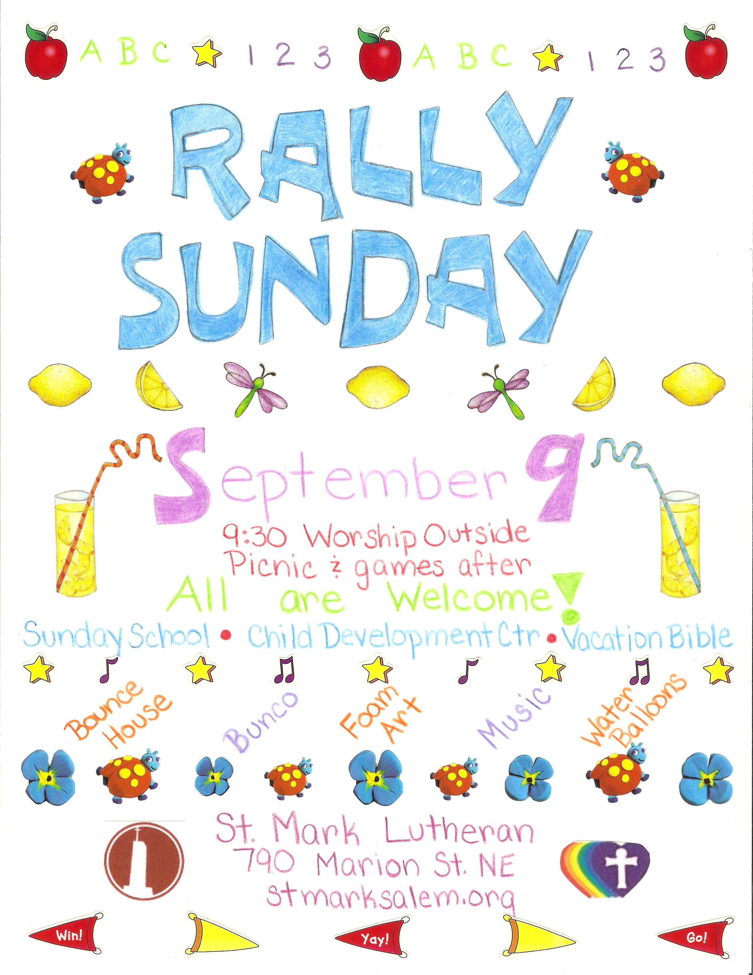 rally sunday is th all are welcome saint mark all are invited to help us celebrate the beginning of another school year st mark families st mark cdc families vbs families and others